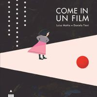 9788878747432-come-in-un-film